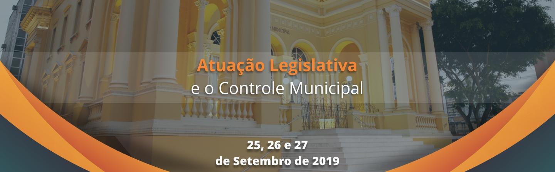 Banner Atuação Legislativa e o Controle Municipal