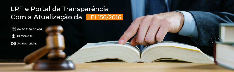 Banner LRF e Portal da Transparência  Com a Atualização da Lei 156/2016